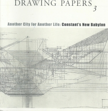 Another City for Another Life | Constant's New Babylon, 1999