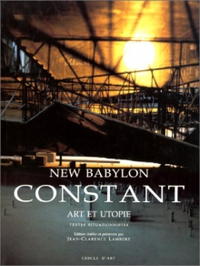 New Babylon, Art en Utopie, 1997