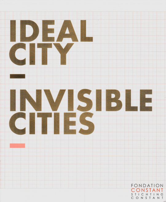 2006, Ideal City –Invisible Cities