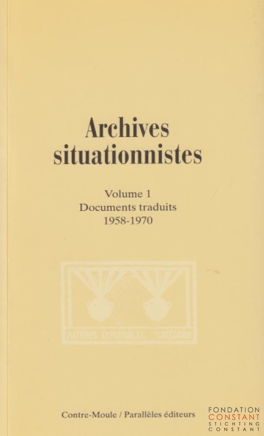 Archives situationnistes | Volume 1 Documents traduits 1958-1970, 1997