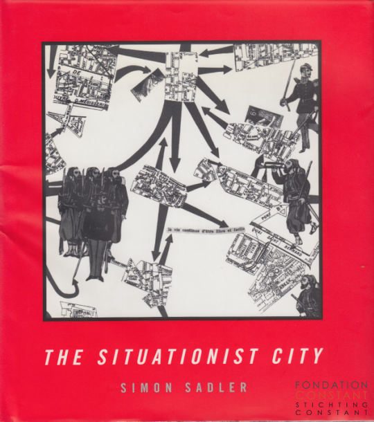 The Situationist City, 1998