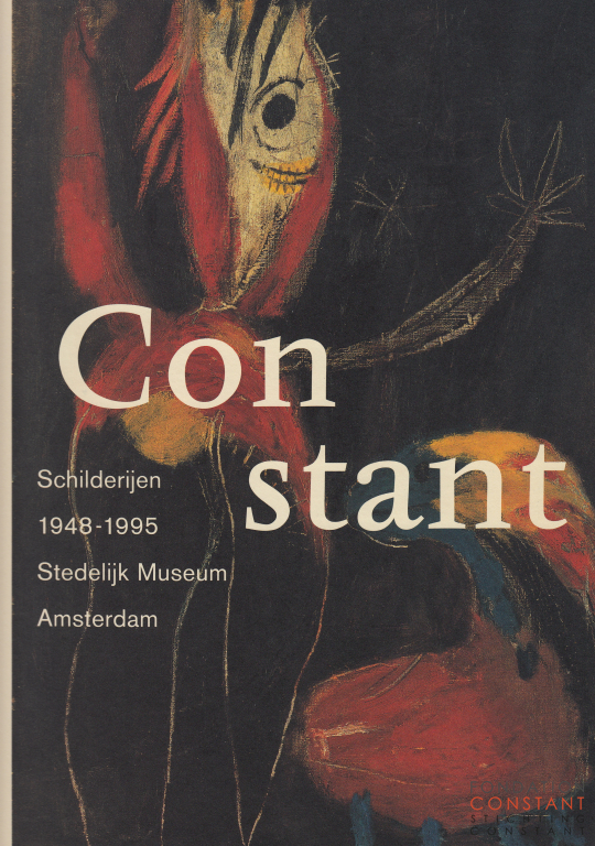Constant. Schilderijen|Paintings 1948-1995