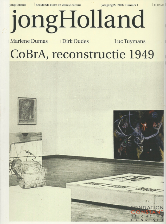 The 1949 Cobra Exhibition at the Stedelijk Museum Amsterdam, 2006